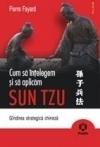 Cum_sa_intelegem_si_sa_aplicam_sun_tzu